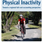 The Costs of Physical Inactivity: Toward a regional full-cost accounting perspective