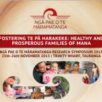 Ngā Pae o te Māramatanga Research Symposium – Fostering Te Pā Harakeke – 25-26 Nov