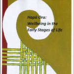 Hapū Ora: Wellbeing in the Early Stages of Life