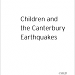 Children and the Canterbury Earthquakes, Paper from the Child Poverty Action Group